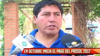 EN OCTUBRE INICIA EL PAGO DEL PROSOL 2017