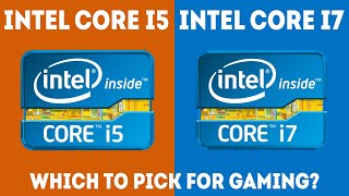 Intel Core i5 vs i7 For Gaming – Which Should I Choose? [Simple]