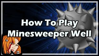 How To Play Minesweeper Well