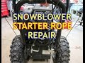 Snowblower Starter Rope Repair On Briggs & Stratton Engine