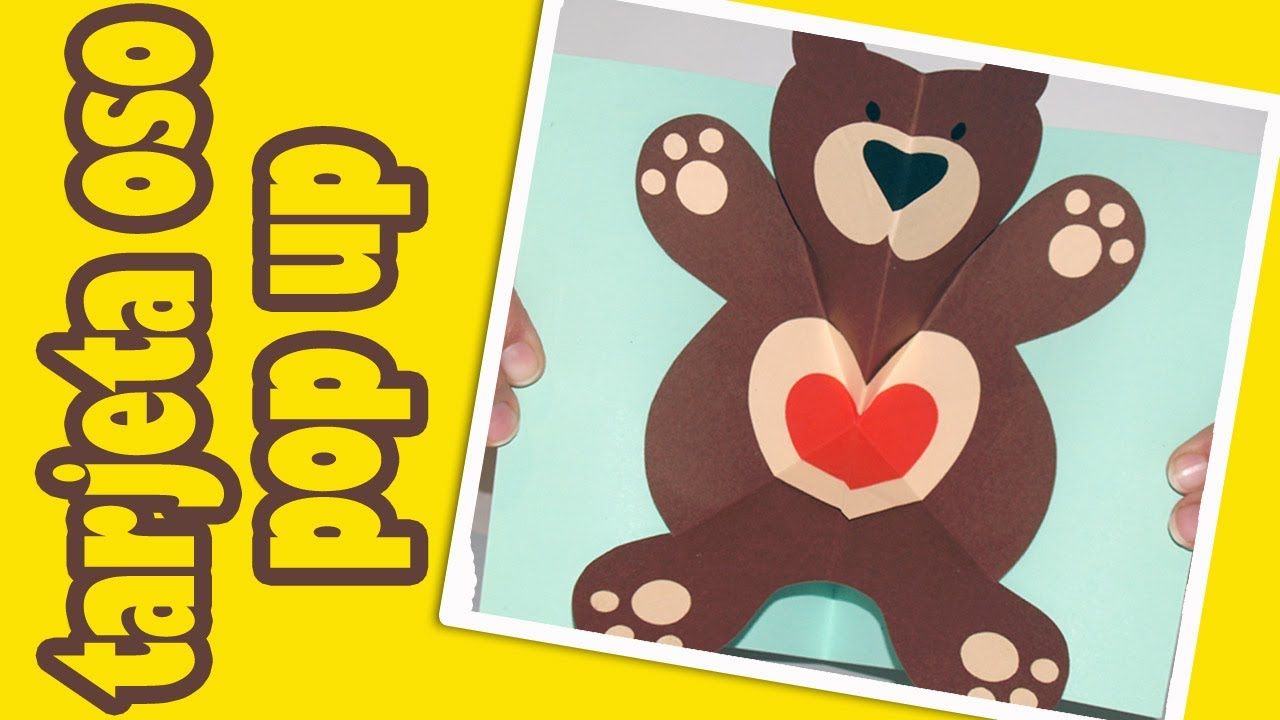 Tarjeta osito Teddy pop up - DIY - Pop up Teddy bear card - YouTube