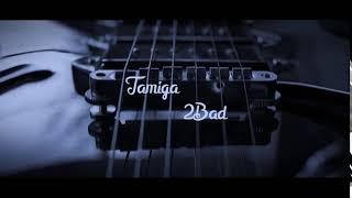 Tamiga & 2Bad - Doar a ta ( TEASER ) din 06.02.2019