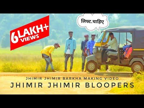 LoVeR BoyZz - (BLOOPERS/MAKING) Jhimir Jhimir Barkha || Nagpuri Dance || Sadri BuZz