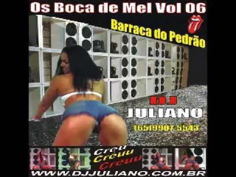 2008 Os Boca de Mel vol 06 DJ Juliano