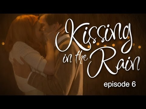Kissing in the Rain - Ep. 6: George & Mary - Mary Kate Wiles & Sean Persaud