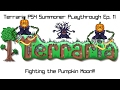 Terraria PS4 Summoner Playthrough Ep. 11- Fighting the Pumpkin Moon!!!
