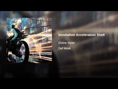 """Incubation Acceleration Shell"" by DIVINE STYLER Ft. RH FACTOR"