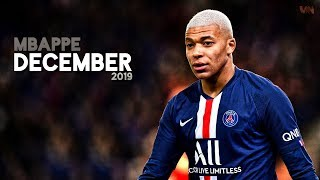 Kylian Mbappé Was Amazing In December | 2019