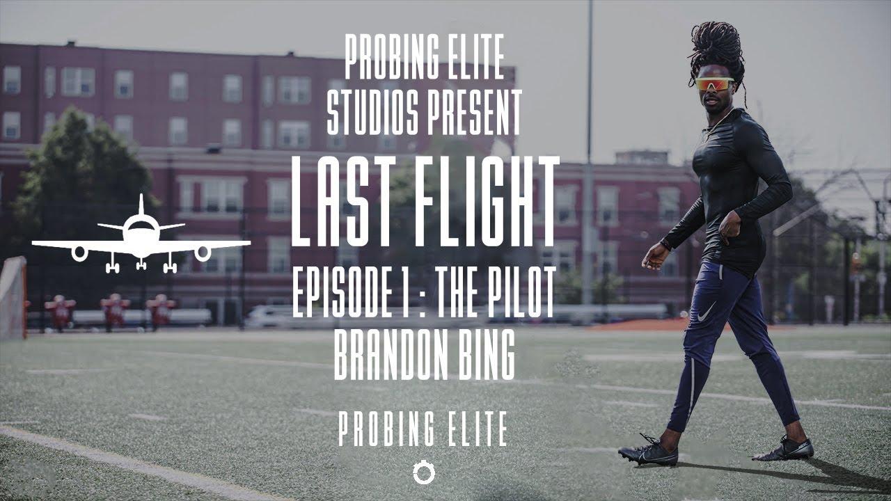 Probing Elite Studios Present 'Last Flight'  - Episode 1 - BRANDON BING