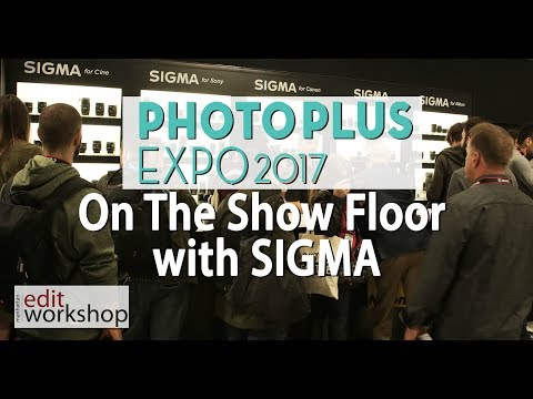 photo-plus-expo-2017:-on-the-show-floor-with-sigma