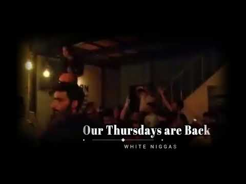 White Niggas The Party 2k17 @ Lobby Bar Every Thursday!!!