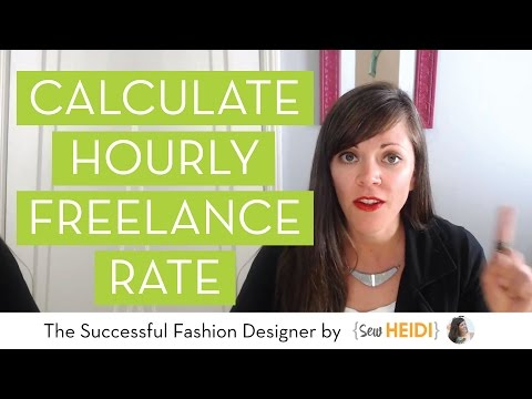 How to Calculate your Hourly Freelance Rate (for fashion designers)