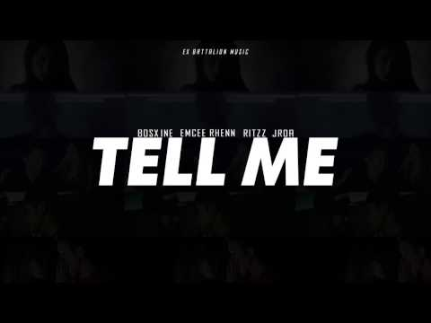 Tell Me - Ex Battalion (Lyric Video)