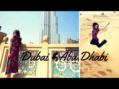 Dubai and Abu Dhabi Travel Vlog, United Arab Emirates