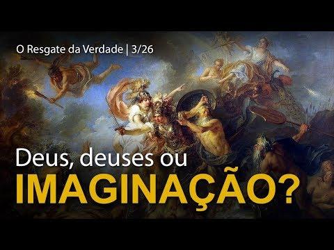 RV3 - Deus, deuses ou imaginação?