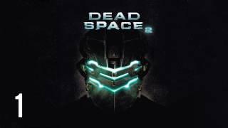 видео Прохождение игры Dead Space 2