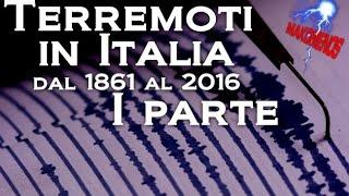 Terremoti in Italia: dal 1861 al 2016 (parte 1)