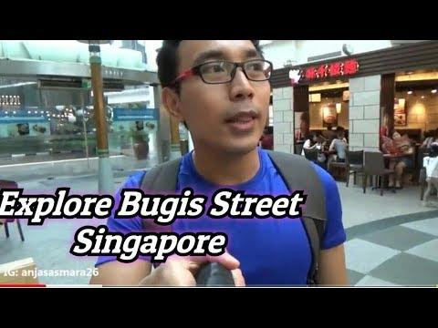 EXPLORE BUGIS STREET, SINGAPORE 2018