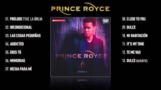 """PRINCE ROYCE VIDEO HIT MIX ► """"Phase II"""" Complete Album ► 45 minutes - 13 SMASH HITS"""