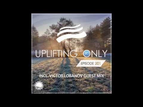 Abora Recordings - Uplifting Only 201 with Victor Lobanov