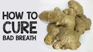 How To Cure Bad Breath Permanently | What To Drink To Get Rid of Bad Breath