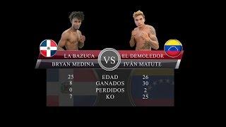 BRYAN MEDINA VS IVAN MATUTE