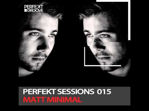 Perfekt Sessions 015 - Matt Minimal Live from Kavalierhaus ,
