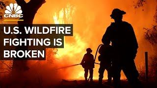 How The U.S. Battles Wildfires And Why Innovation Is Needed