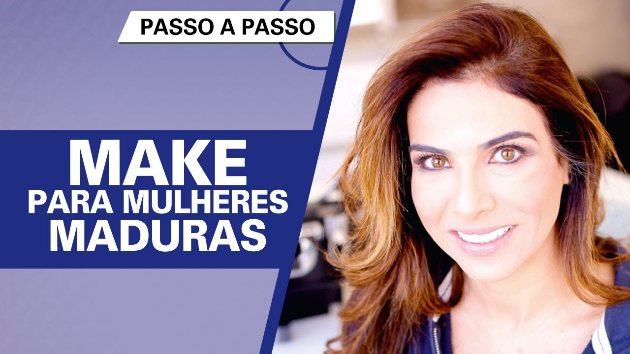 Make para mulheres maduras - Ressalte a beleza e disfarce as marcas de expressão