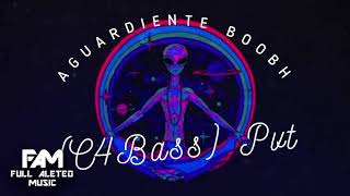 Aguardiente Boobh (C4BASS) PVT (Guaracha, Aleteo, Zapateo, Tribal) 2019
