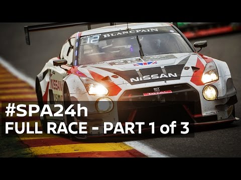 2016 Spa 24 Hour - FULL RACE 1080p HD (Part 1 of 3) #Spa24h