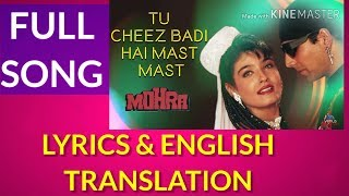 Tu Cheez Badi Hai Mast LYRICS TRANSLATION Mohra   Akshay Kumar & Raveena Tandon   90s