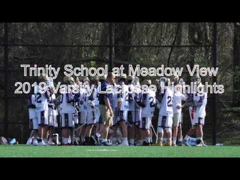 Trinity School At Meadow View 2019 Varsity Lacrosse Highlights