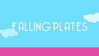 PARA PENSAR: CAYENDO PLATOS (FALLING PLATES)