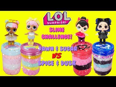 LOL SURPRISE Slime Challenge Dawn VS Dusk Sugar VS Spice Compilation