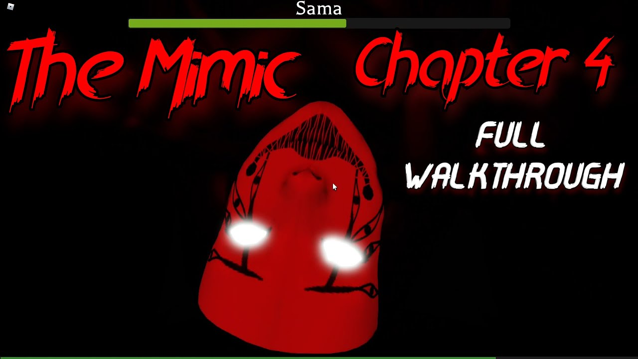 Download The Mimic Chapter 4 (Full Walkthrough) [Roblox]