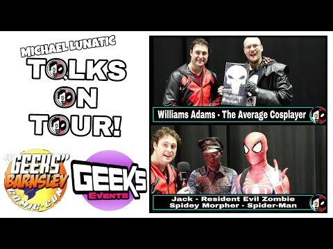 Geeks Barnsley Comic-Con Talks On Tour! Ep: 2 The Average Cosplayer, Spidey Morpher & A Zombie!