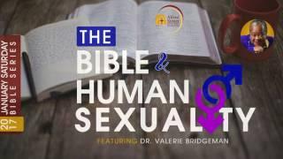 January Bible Study Series: The Bible & Human Sexuality, Dr Valerie Bridgeman