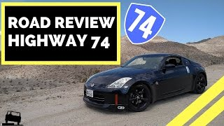 ROAD REVIEW: California Highway 74
