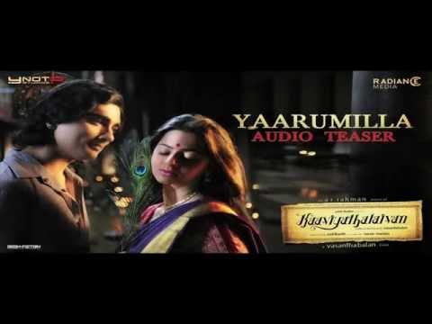 Kaaviyathalaivan - Yaarumilla Song Teaser | A.R. Rahman | Siddharth