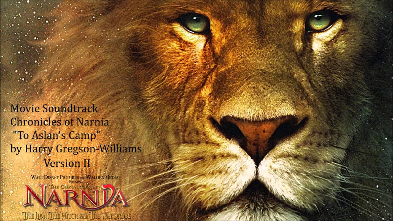 "Movie Soundtrack - Chronicles of Narnia - ""To Aslan's Camp ..."