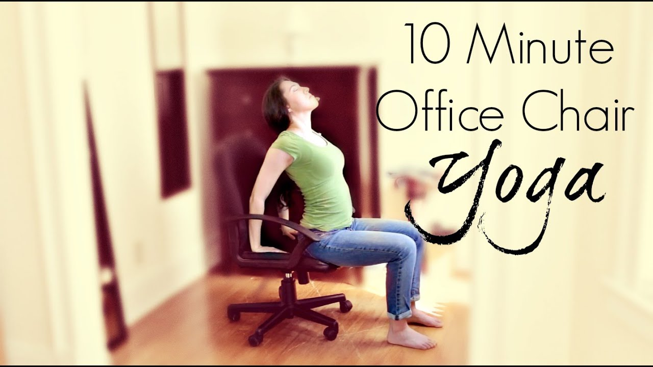 10 minute office chair yoga - youtube