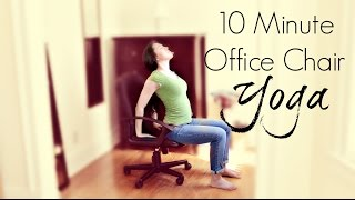 10 Minute Office Chair Yoga | Yoga At Your Desk | Lunch Break Yoga | ChriskaYoga