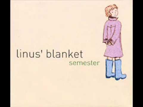 Linus' Blanket- Blanket Song