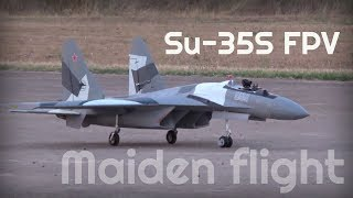 SU-35 FPV, Maiden Flight - HD 50fps