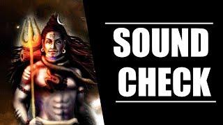 SOUNDCHECK | OM NAMAH SHIVAYA | DJ PRAKASH & JAYANT | SG PRODUCTION