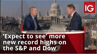 'Expect to see' more new record highs on the S&P and Dow