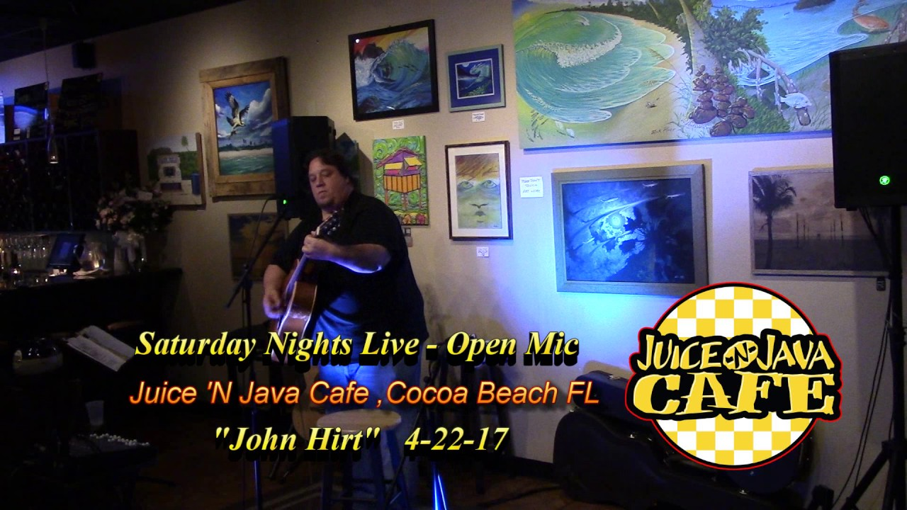 John Hirt Juice N Java Cafe Open Mic In Cocoa Beach Fl