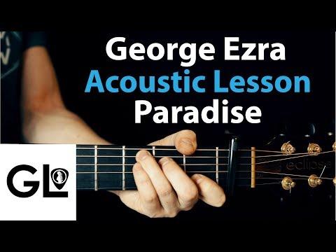 Paradise - George Ezra: Acoustic Guitar Lesson EASY beginner Tutorial 🎸How To Play Chords/Rhythms