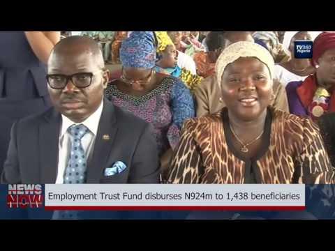 Employment Trust Fund disburses N924m to 1,438 beneficiaries (Nigerian News)